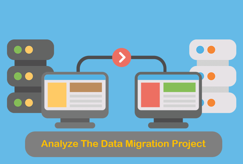 Analyze The Data Migration Project