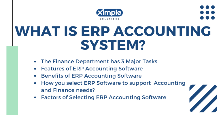 What is ERP Accounting System - Ximple Solutions